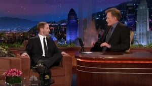 Watch S1E30 - The Tonight Show with Conan O'Brien Online