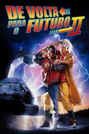 De Volta Para o Futuro 2 Torrent (1989) BluRay 1080p Dublado / Dual Áudio Download