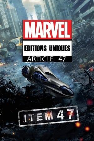 Éditions uniques Marvel : Article 47