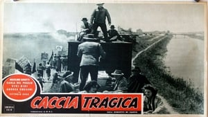 Italian movie from 1947: Tragic Hunt