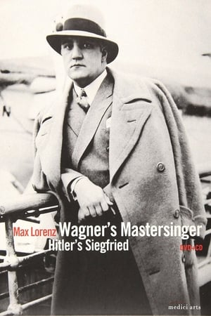 Wagner's Master Singer, Hitler's Siegfried - The Life and Times of Max