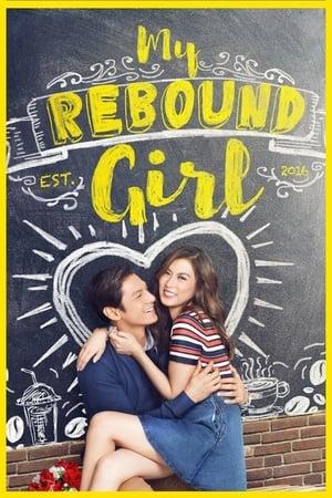 My Rebound Girl (2016)