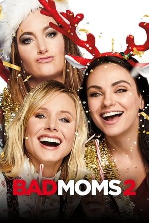 Bad Moms 2 Film