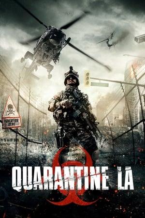 Quarantine L.A. (2013)