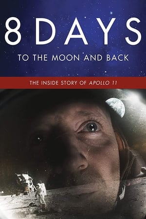 8 Days: To the Moon and Back 2019 Full Movie