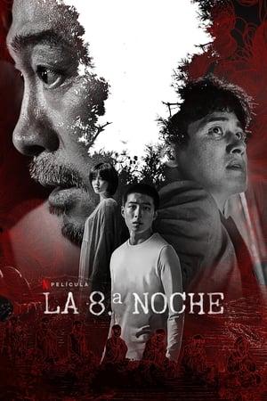 VER La 8ª Noche (2021) Online Gratis HD