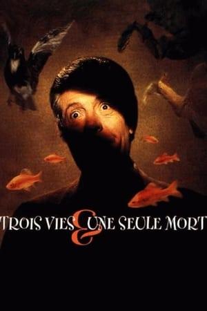Three Lives and Only One Death – Trei vieți și o singură moarte (1996)