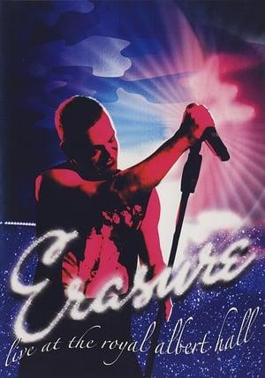 Erasure: Live at the Royal Albert Hall poster