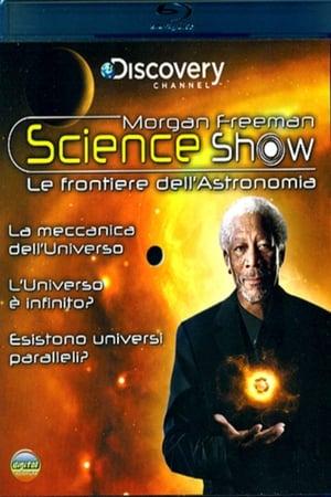 Morgan Freeman Science Show - L'Universo é infinito