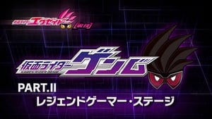 Kamen Rider Season 0 :Episode 7  Kamen Rider Ex-Aid [Tricks] - Kamen Rider Genm - Part. II: Legend Gamer Stage