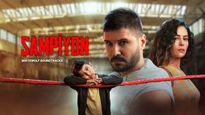 Campionul – Şampiyon