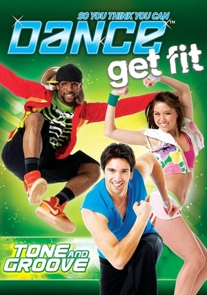 So You Think You Can Dance Get Fit: Tone and Groove (1970)
