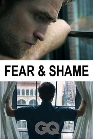 Fear & Shame (2017)