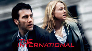 The International: Dinero en la sombra (2009) Online