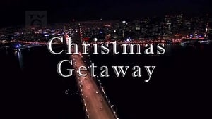 Christmas Getaway Full Movie Online yesmovies