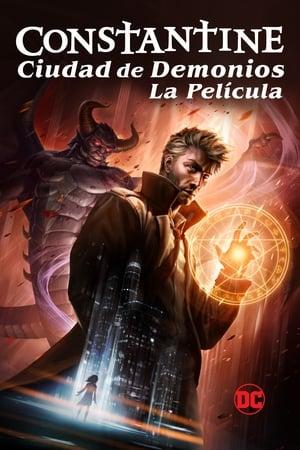 Constantine Ciudad de Demonios: La película (2018)