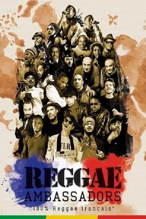 Reggae ambassadors 100% reggae français (2018)