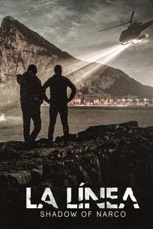 La Línea: Shadow of Narco – Season 1