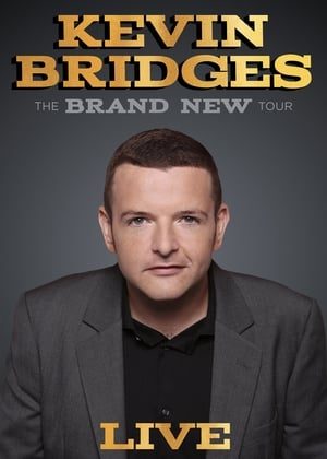 Kevin Bridges: The Brand New Tour - Live