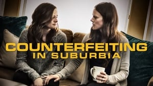 فيلم Counterfeiting in Suburbia 2018 مترجم