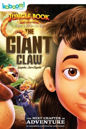 The Jungle Book: The Legend of the Giant Claw (2016)