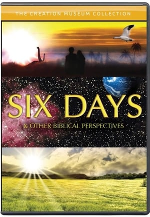 Six Days and Other Biblical Perspectives