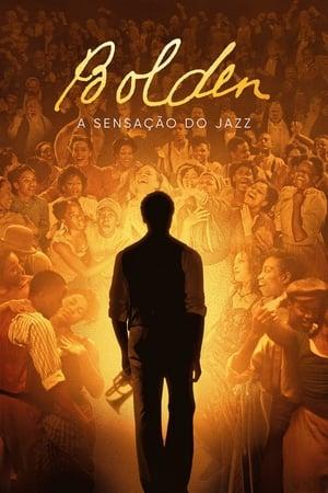 Bolden – A Sensação do Jazz