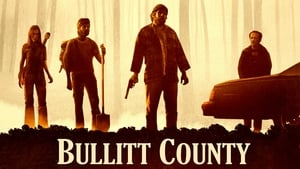 Bullitt County (2018)  Web-DL 720p