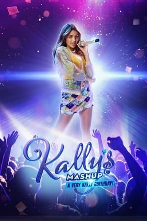 VER Kally's Mashup ¡Un Cumpleaños Muy Kally! () Online Gratis HD