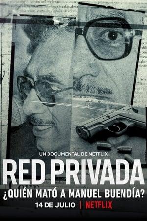 Private Network Who Killed Manuel Buendia (2021)