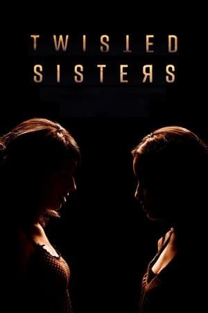 Twisted Sisters – Season 3