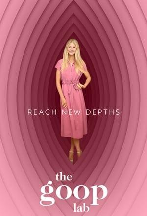 The Goop Lab – Gwyneth Paltrow: Un stil de viață goop (2020)