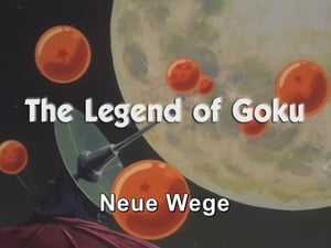 Now you watch episode The Legend of Goku - Dragon Ball