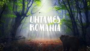 Untamed Romania (2018) România neîmblânzitã