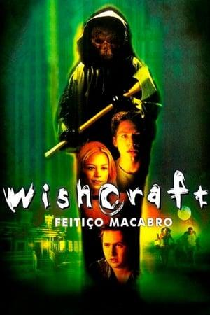 Wishcraft – Feitiço Macabro