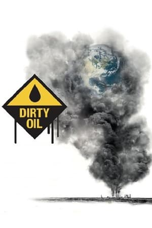 Poster Dirty Oil (2009)