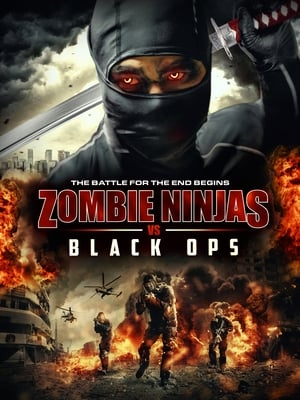Zombie Ninjas vs Black Ops (2015)