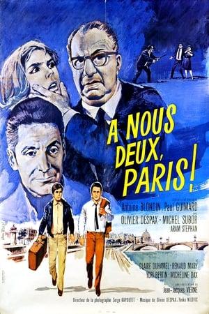 À nous deux, Paris!