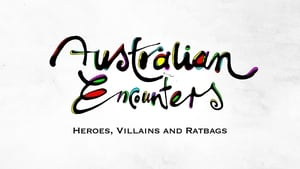 English series from 2013-2013: Australian Encounters