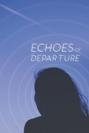 Echoes of Departure (2019)