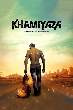 Khamiyaza: Journey of a Common Man (2019)