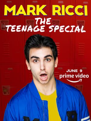 Mark Ricci: The Teenage Special