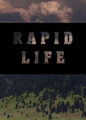 Watch Rapid Life Full Movie