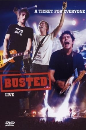 Watch Busted A Ticket for Everyone: Busted Live Full Movie