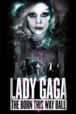 Lady Gaga: The Born This Way Ball Live from Montreal