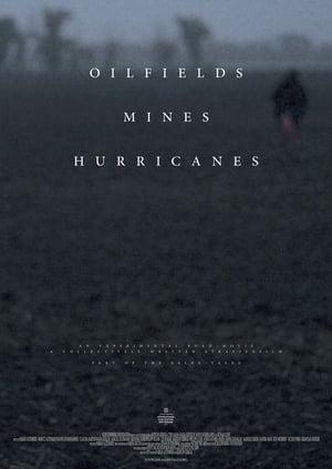 Oilfields Mines Hurricanes
