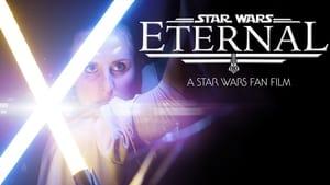 Eternal: A Star Wars Fan Film