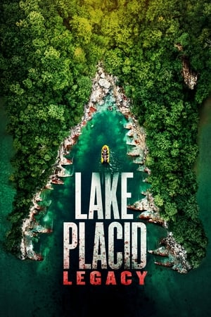 Poster Lake Placid: Legacy (2018)