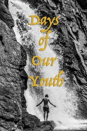 Days of Our Youth