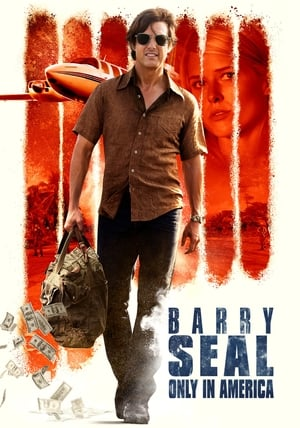 Filmposter Barry Seal - Only in America